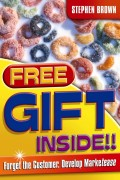 Free Gift Inside!!. Forget the Customer. Develop Marketease