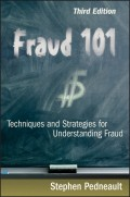 Fraud 101. Techniques and Strategies for Understanding Fraud