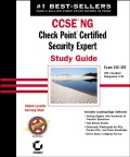 CCSE NG: Check Point Certified Security Expert Study Guide. Exam 156-310 (VPN-1/FireWall-1; Management II NG)