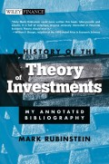 A History of the Theory of Investments. My Annotated Bibliography