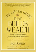 The Little Book That Builds Wealth. The Knockout Formula for Finding Great Investments