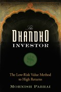 The Dhandho Investor. The Low-Risk Value Method to High Returns