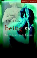 Being Me. What it Means to be Human