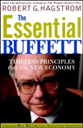 The Essential Buffett. Timeless Principles for the New Economy