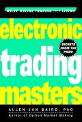 Electronic Trading Masters. Secrets from the Pros!