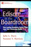 Edison in the Boardroom. How Leading Companies Realize Value from Their Intellectual Assets