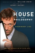 House and Philosophy. Everybody Lies