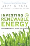 Investing in Renewable Energy. Making Money on Green Chip Stocks