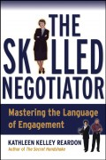 The Skilled Negotiator. Mastering the Language of Engagement