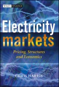 Electricity Markets. Pricing, Structures and Economics