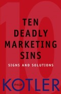 Ten Deadly Marketing Sins. Signs and Solutions