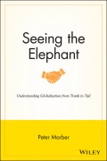 Seeing the Elephant. Understanding Globalization from Trunk to Tail