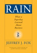 Rain. What a Paperboy Learned About Business