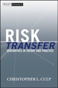 Risk Transfer. Derivatives in Theory and Practice