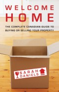 Welcome Home. Insider Secrets to Buying or Selling Your Property -- A Canadian Guide