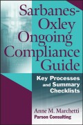 Sarbanes-Oxley Ongoing Compliance Guide. Key Processes and Summary Checklists