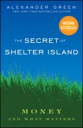 The Secret of Shelter Island. Money and What Matters