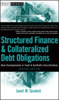 Structured Finance and Collateralized Debt Obligations. New Developments in Cash and Synthetic Securitization