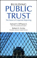 Building Public Trust. The Future of Corporate Reporting