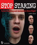 Stop Staring. Facial Modeling and Animation Done Right