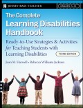 The Complete Learning Disabilities Handbook. Ready-to-Use Strategies and Activities for Teaching Students with Learning Disabilities