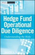 Hedge Fund Operational Due Diligence. Understanding the Risks
