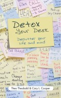 Detox Your Desk. Declutter Your Life and Mind