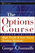 The Options Course. High Profit and Low Stress Trading Methods