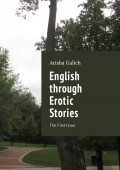 English through Erotic Stories. The First Issue