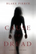 Cause to Dread