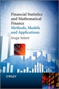 Financial Statistics and Mathematical Finance. Methods, Models and Applications