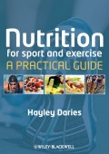 Nutrition for Sport and Exercise. A Practical Guide