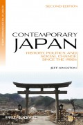 Contemporary Japan. History, Politics, and Social Change since the 1980s