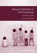 Research Methods in Child Language. A Practical Guide
