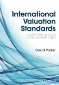 International Valuation Standards. A Guide to the Valuation of Real Property Assets