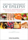 Dietary Treatment of Epilepsy. Practical Implementation of Ketogenic Therapy