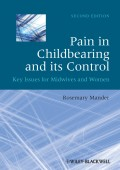 Pain in Childbearing and its Control. Key Issues for Midwives and Women