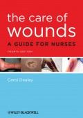 The Care of Wounds. A Guide for Nurses