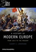 A History of Modern Europe. From 1815 to the Present
