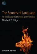 The Sounds of Language. An Introduction to Phonetics and Phonology
