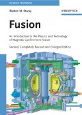 Fusion. An Introduction to the Physics and Technology of Magnetic Confinement Fusion