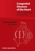 Congenital Diseases of the Heart. Clinical-Physiological Considerations