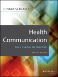 Health Communication. From Theory to Practice