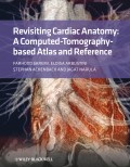 Revisiting Cardiac Anatomy. A Computed-Tomography-Based Atlas and Reference