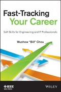 Fast-Tracking Your Career. Soft Skills for Engineering and IT Professionals