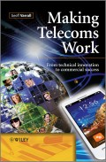 Making Telecoms Work. From Technical Innovation to Commercial Success