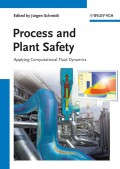 Process and Plant Safety. Applying Computational Fluid Dynamics