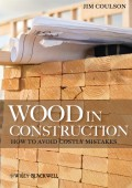 Wood in Construction. How to Avoid Costly Mistakes