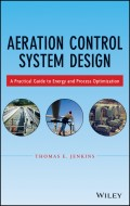 Aeration Control System Design. A Practical Guide to Energy and Process Optimization