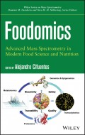 Foodomics. Advanced Mass Spectrometry in Modern Food Science and Nutrition